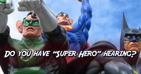 Super Hero Hearing Test