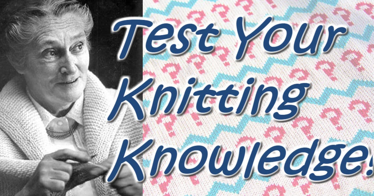 The Most Awesome Knitting Quiz!