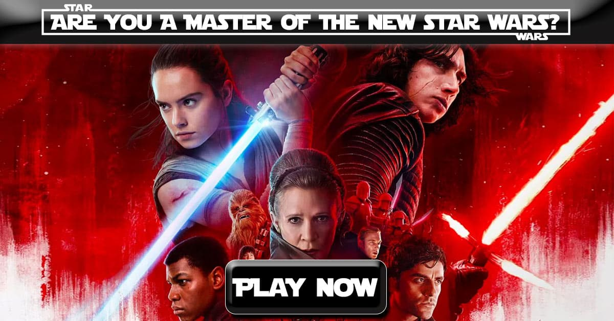 Are You A Master Of The New Star Wars Generation?